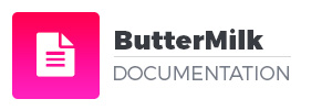 ButterMilk Documentation