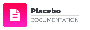 Placebo Documentation